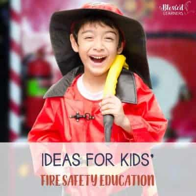 Ideas for Kids' Fire Safety Education