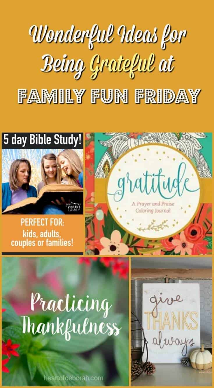 Wonderful Ideas for Being Grateful at Family Fun Friday
