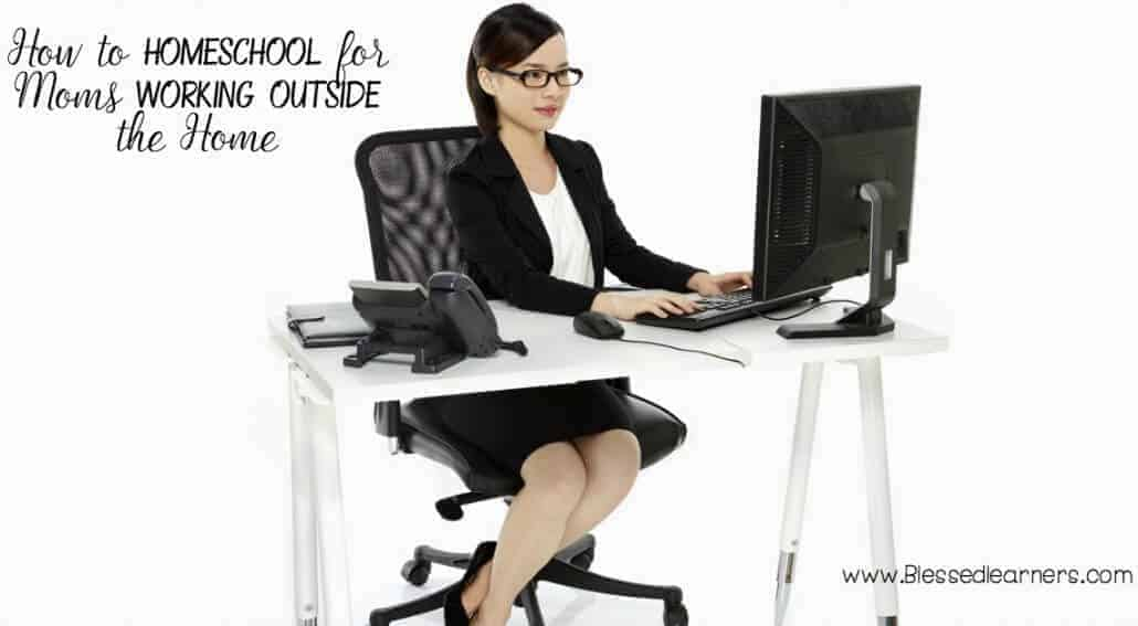 When homeschool moms working outside home may sound like an impossible condition to homeschool. Get preparation and tips for the condition.