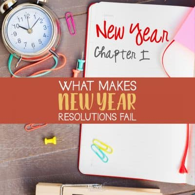 What Makes New Year Resolutions Fail