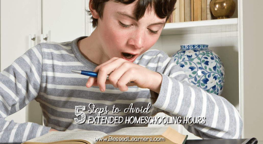 Does homeschooling allow you to finish school time earlier? How to Avoid Extended Homeschooling Hours so you can set more time for interest based learning?