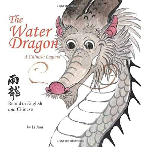 The Water Dragon: A Chinese Legend - English and Chinese bilingual text