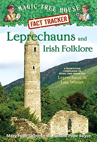 Leprechauns and Irish Folklore: A Nonfiction Companion to Magic Tree House Merlin Mission #15: Leprechaun in Late Winter