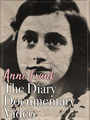 Anne Frank The Diary Documentary Video