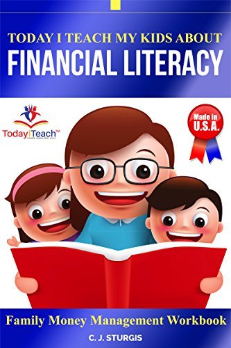Today I Teach Financial Literacy: Family Money Management Workbook