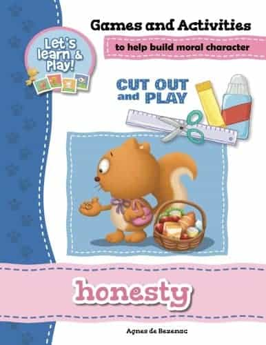 Honesty - Games and Activities: Games and Activities to Help Build Moral Character (Cut Out and Play)
