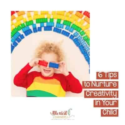 6 Tips to Nurture Creativity in Your Child