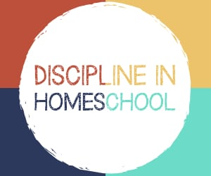 Discipline in Homeschool