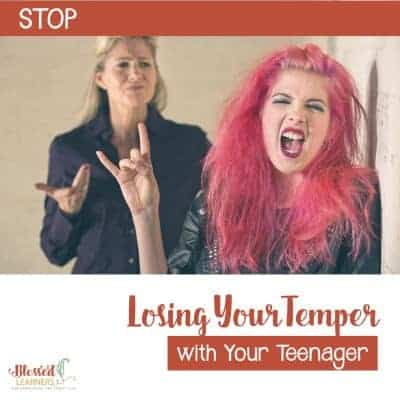 Stop Losing Your Temper with Your Teenager
