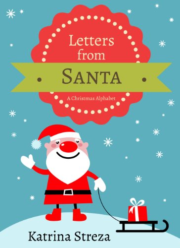 Letters from Santa: A Christmas Alphabet Book (Xist Children's Books)