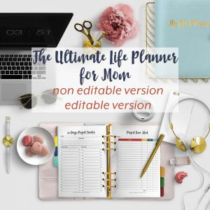 The Ultimate Life Planner Organizer for Moms is the perfect solution to getting most aspects of your home-and-work life well organized. A total of 450+ printable Calendar pages you can customize to use are included in the digital file. #Planner #Printable #TimeManagement #EditableOrganizer