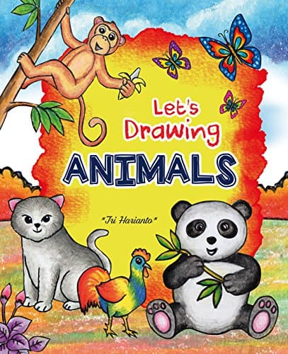 Let's DRAWING ANIMALS: Step by step Drawing animals with Fun!