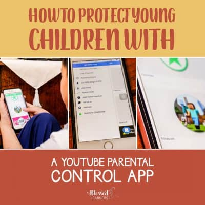 How to Protect Young Children with a YouTube Parental Control App