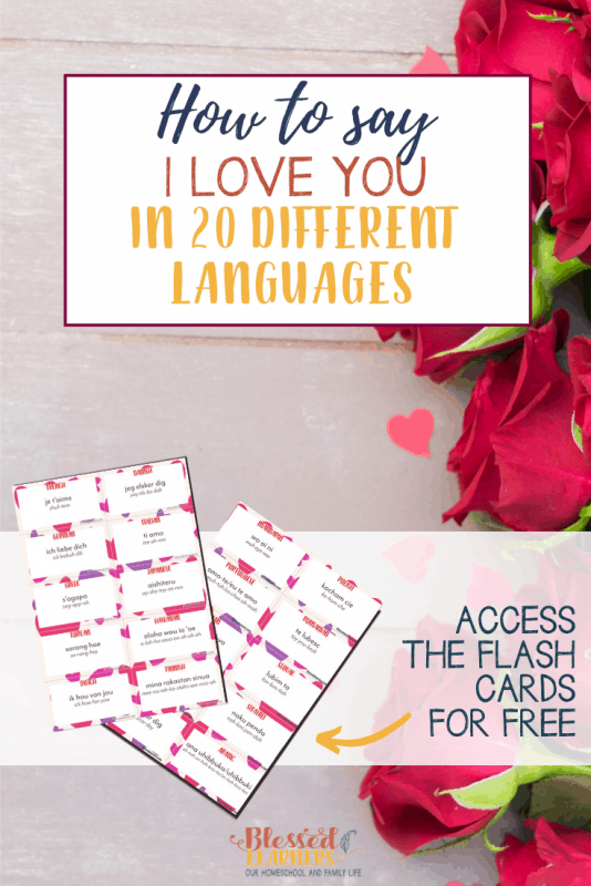 "Today I would like to share a set of free flashcards of ""I Love You"" in 20 different languages"