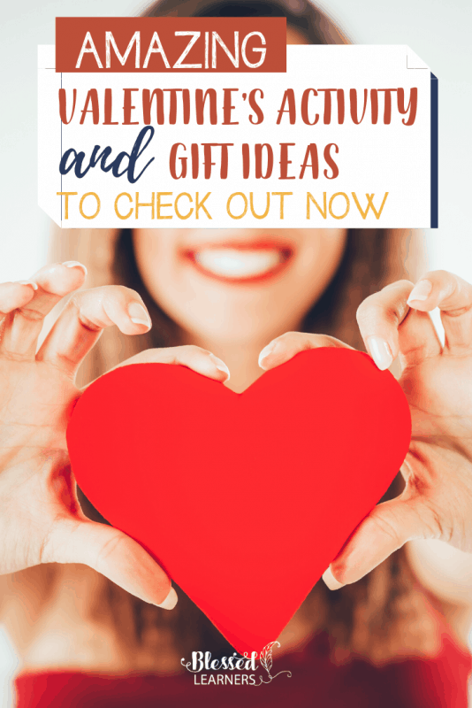 Amazing Valentine S Activity And Gift Ideas To Check Out Now Blessed Learners
