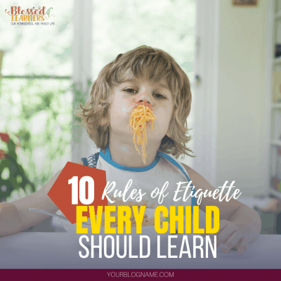 While most parents focus on manners, education, and basic common courtesy, there are some specific rules of etiquette every child should learn. #Parenting #etiquette