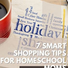Here are 7 Black Friday Homeschool Shopping Tips to get the most out of the annual sales. Use the chance to stock up the curriculum. #BlackFriday #FreePrintable