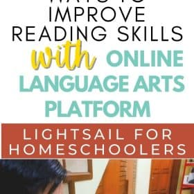 Here are some tips on how to improve reading skills with an adaptive online language arts platform from Lightsail for homeschoolers. #OnlineLanguagePlatform #OnlineLibrary #ReadingSkills